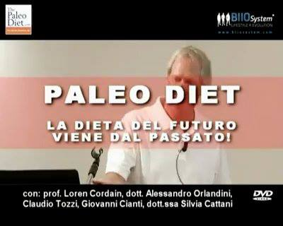 PALEO DIET: DVD/STREAMING quadruplo sulla straordinaria lezione del Professor Loren Cordain, autore della libro omonimo, docente di salute pubblica e nutrizione all' Università di Denver, in Colorado (USA), che ha tenuto a Roma (per la prima volta in Italia) in esclusiva per BIIOSystem.